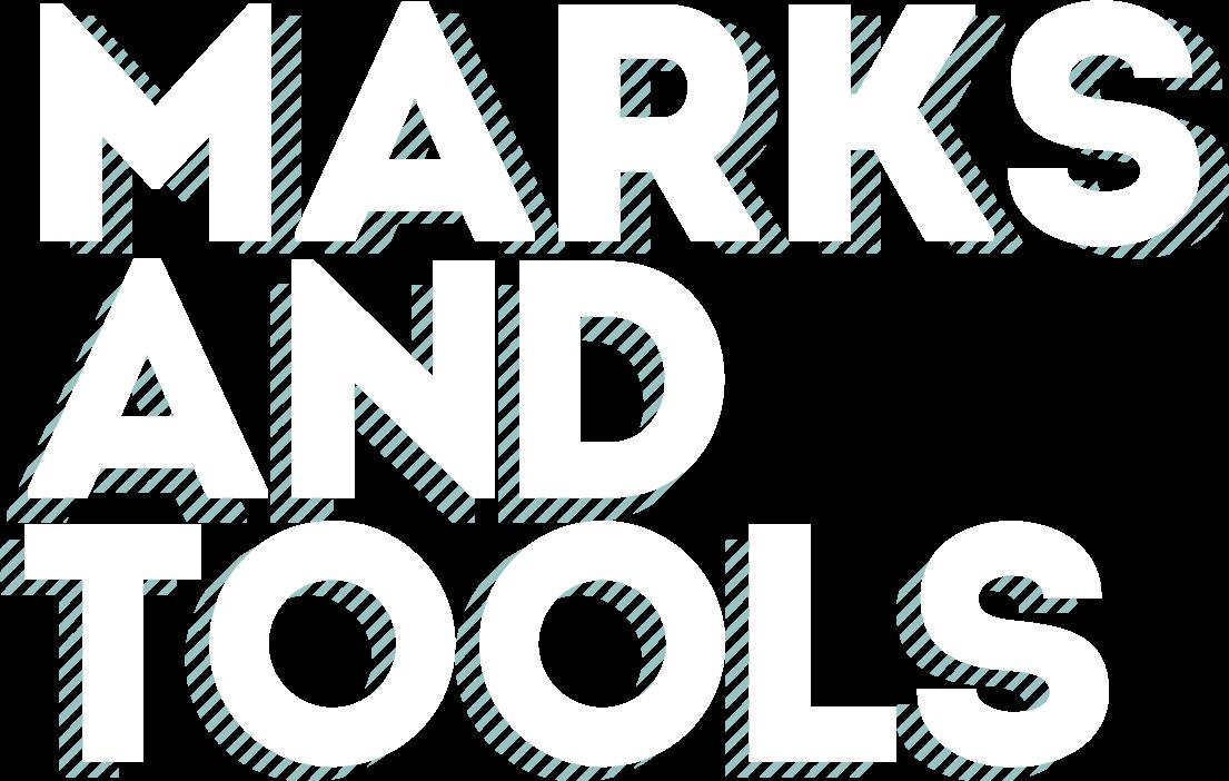Marks & Tools